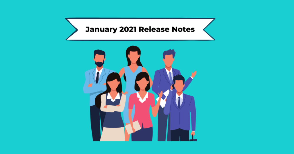 January 2021 Release Notes